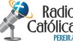 Radio Catolica Pereira en vivo