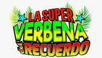 La Super Verbena Del Recuerdo en vivo