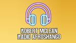 Robert Mclean Radio Afroshango Online en vivo